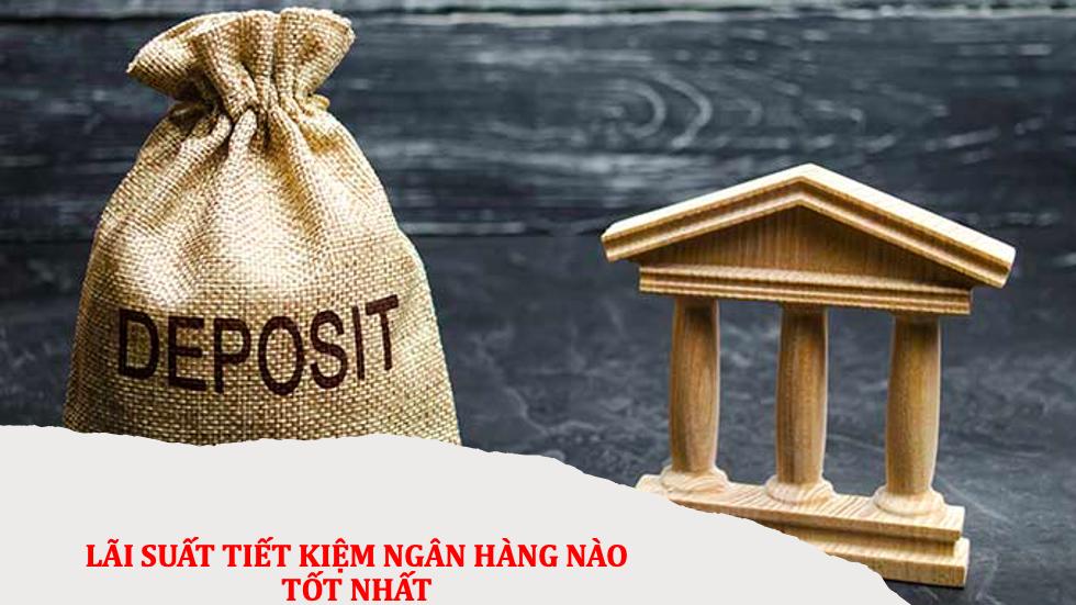 lãi suất tiết kiệm ngân hàng